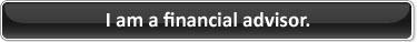 I am a financial advisor.