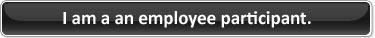 I am an employee participant.